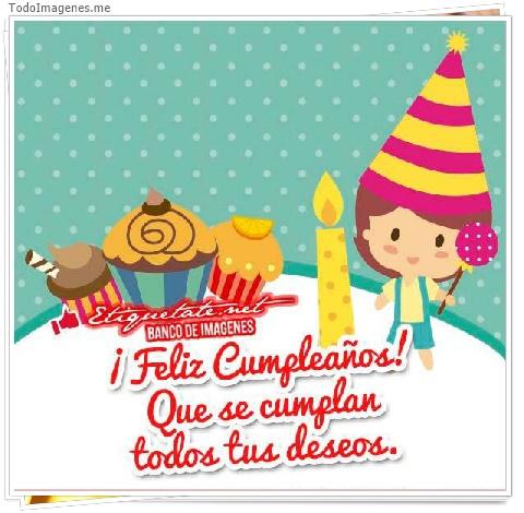¡ Feliz Cumpleaños ! que se cumplan todos tus deseos