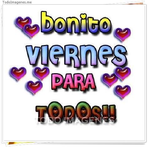Bonito Viernes para TODOS!!
