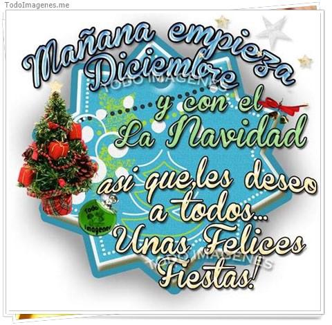 Mañana empieza Diciembre y con el la Navidad asi que les deseo a todos...Unas Felices Fiestas !