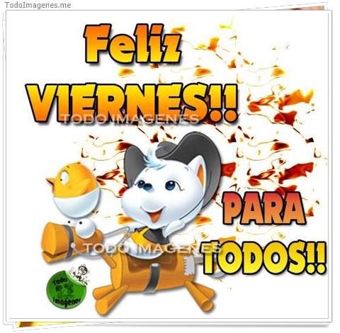 Feliz VIERNES !! PARA TODOS !!