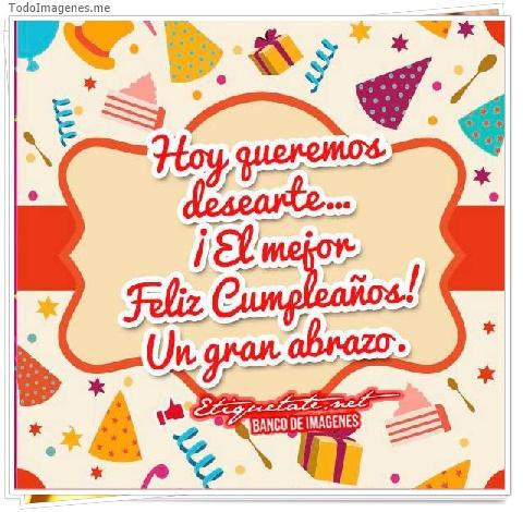 Hoy queremos desearte....¡El mejor Feliz Cumpleaños! Un gran abrazo