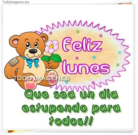 Feliz Lunes, que sea un día estupendo para todos !!