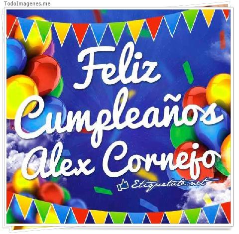 Feliz Cumpleaños Alex Cornejo