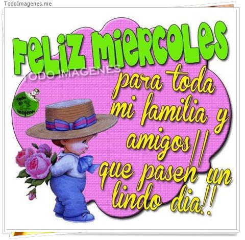 Feliz Miércoles para toda mi familia y amigos, que pasen un lindo día !!