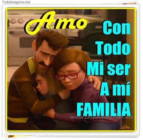 AMO CON TODO MI SER A MI FAMILIA