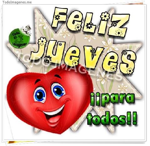 FELIZ JUEVES !! para todos !!