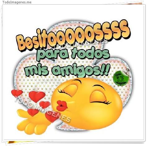 Besitooossssss para todos mis amigos!!