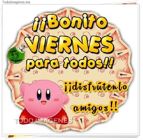 ¡¡ Bonito VIERNES para todos !! ¡¡ disfrútenlo amigos !!