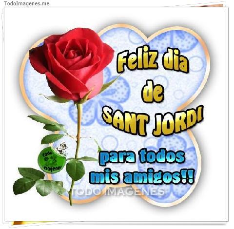 Feliz dia de Sant Jordi para todos mis amigos!!