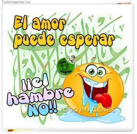 El amor puede esperar ¡¡ el hambre No !!
