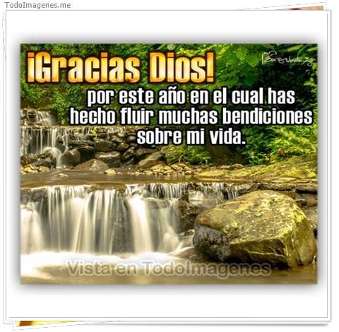 ¡ Gracias Dios ! por este año en el cual has hecho fluir muchas bendiciones sobre mi vida