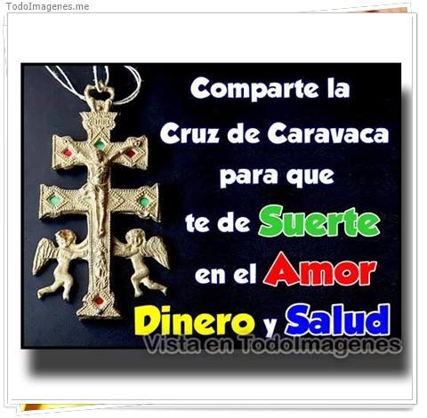 Comparte la Cruz de Caravaca para que te de Suerte en el Amor Dinero y Salud