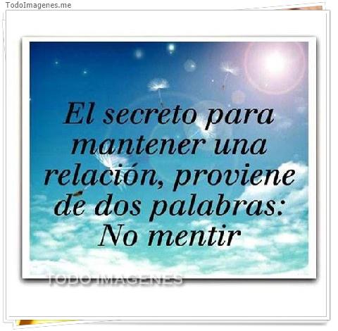 El secreto para mantener una relación, proviene de dos palabras: No mentir