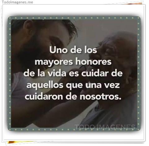 Uno de los mayores honores de la vida es cuidar de aquellos que una vez cuidaron de nosotros
