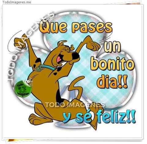 Que pases un bonito día !! y sé feliz !!