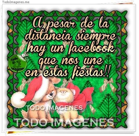 A pesar de la distancia siempre hay un facebook que nos une en estas fiestas !!