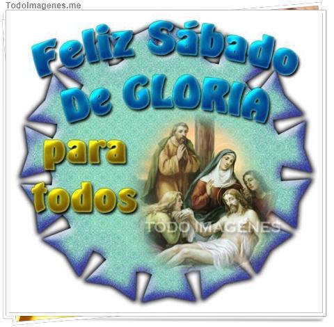 Feliz Sábado de Gloria para todos