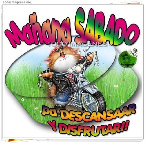 Mañana SABADO pa DESCANSAAR Y DISFRUTAR!!