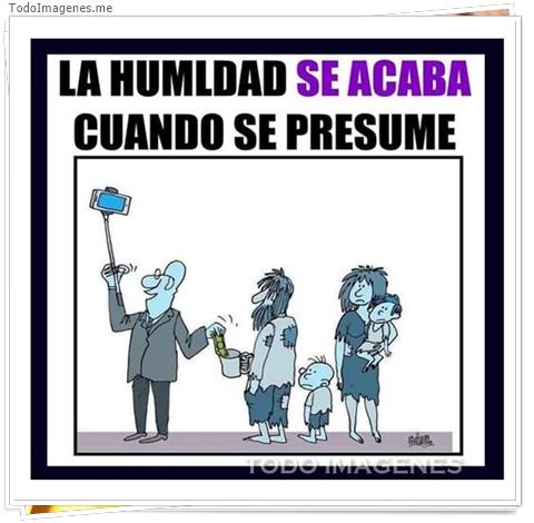 LA HUMILDAD SE ACABA CUANDO SE PRESUME