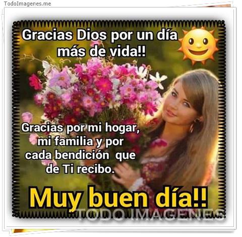 Gracias Dios por un día más de vida!! Gracias por mi hogar, mi familia y por cada bendición que de Ti recibo. Muy buen día!!